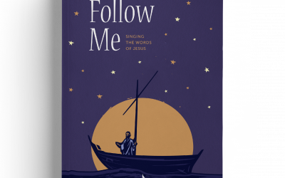 Follow Me: Singing the Words of Jesus (Shape Notes)